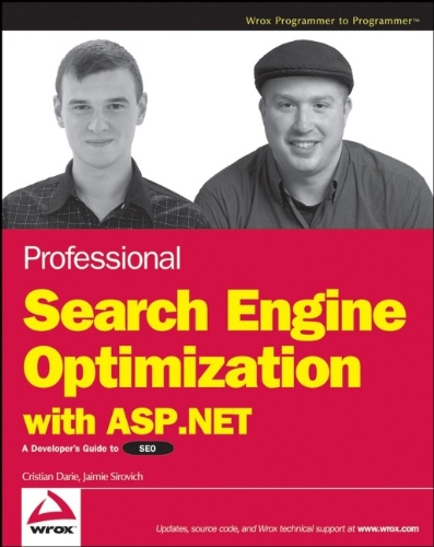 9780470131473: Professional Search Engine Optimization with ASP.NET: A Developer's Guide to SEO