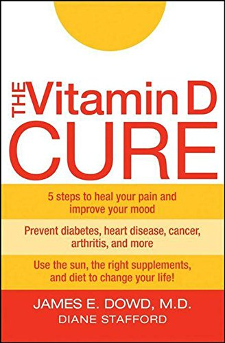 9780470131558: The Vitamin D Cure: The Ultimate Plan to Lose Weight and Feel Great
