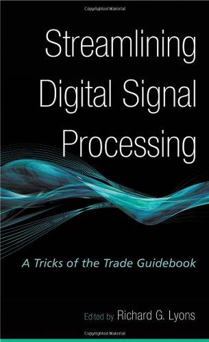 9780470131572: Streamlining Digital Signal Processing: A Tricks of the Trade Guidebook
