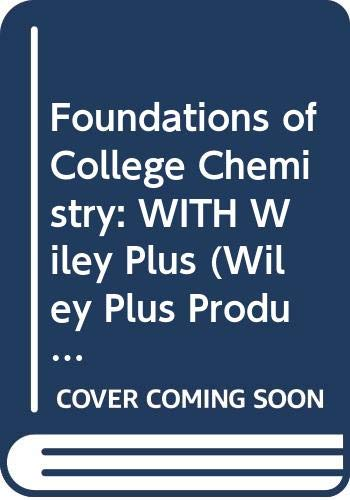 9780470132104: Foundations of College Chemistry: WITH Wiley Plus