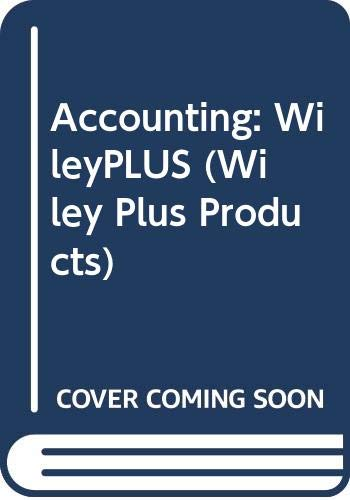 9780470133019: Accounting: WileyPLUS (Wiley Plus Products)