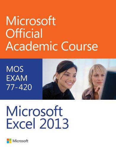 9780470133088: Exam 77-420 Microsoft Excel 2013
