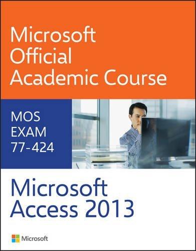 9780470133101: 77-424 Microsoft Access 2013