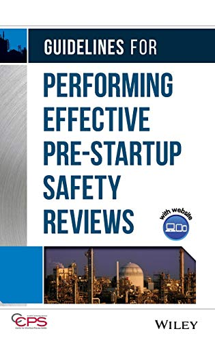 9780470134030: Guidelines for Performing Effective Pre-Startup Safety Reviews