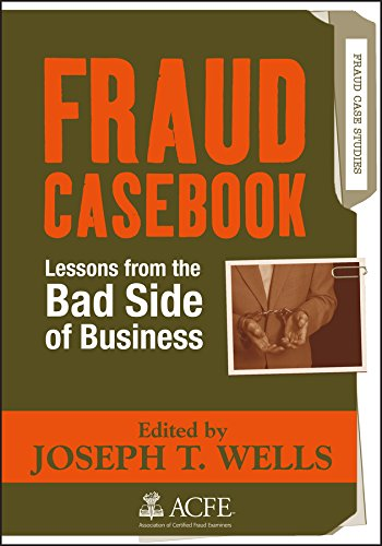 9780470134689: Fraud Casebook: Lessons from the Bad Side of Business