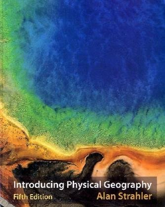 9780470134863: Introducing Physical Geography