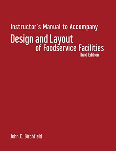 9780470135051: Design and Layout of Foodservice Facilities: Design and Layout of Foodservice Facilities: Instructor's Manual Instructor's Manual