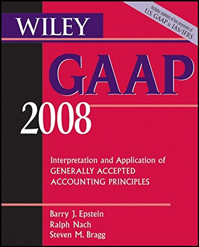 9780470135136: Wiley GAAP 2008: Interpretation and Application of Generally Accepted Accounting Principles (Wiley Gaap (Book Only))