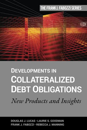 Developments in Collateralized Debt Obligations : New Products and Insights