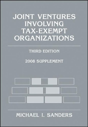 9780470135822: Joint Ventures Involving Tax-Exempt Organizations, 2008 Supplement