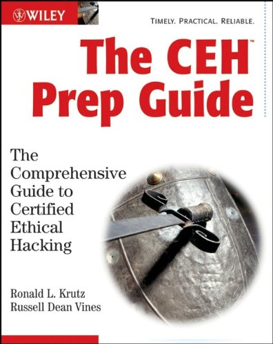 9780470135921: The CEH Prep Guide: The Comprehensive Guide to Certified Ethical Hacking