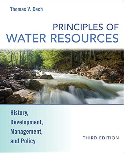 9780470136317: Principles of Water Resources: History, Development, Management, and Policy