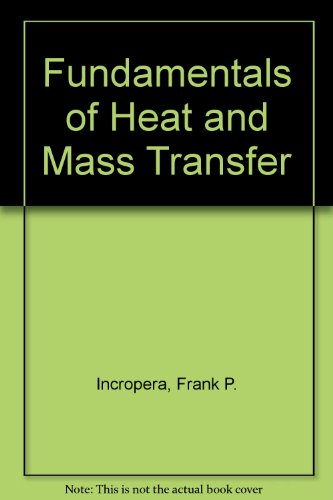 9780470136386: Fundamentals of Heat and Mass Transfer