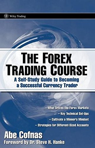 9780470137642: The Forex Trading Course: A Self-Study Guide to Becoming a Successful Currency Trader