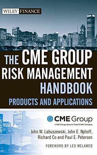 9780470137710: The CME Group Risk Management Handbook: Products and Applications