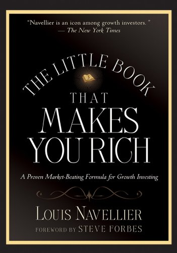 9780470137727: The Little Book That Makes You Rich: A Proven Market-Beating Formula for Growth Investing