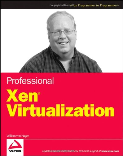 9780470138113: Professional Xen Virtualization