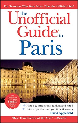 9780470138281: The Unofficial Guide to Paris (Unofficial Guides)