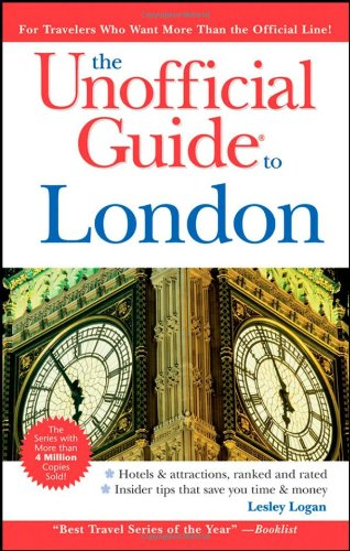 9780470138298: The Unofficial Guide to London (Unofficial Guides)