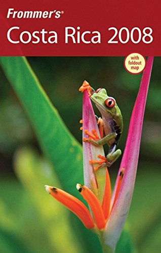 9780470138311: Frommer's Costa Rica 2008 (Frommer's Complete Guides)