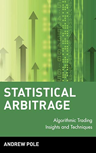 9780470138441: Statistical Arbitrage: Algorithmic Trading Insights and Techniques