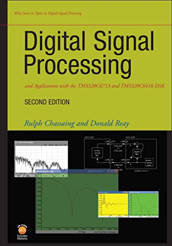 9780470138663: Digital Signal Processing and Applications with the TMS320C6713 and TMS320C6416 DSK