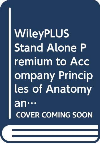9780470138779: WileyPLUS Stand Alone Premium to Accompany Principles of Anatomy and Physiology, Twelfth Edition with Atlas and Registration Card