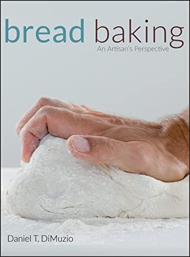 9780470138823: Bread Baking: An Artisan's Perspective