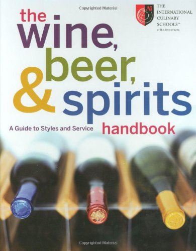 9780470138847: The Wine, Beer, and Spirits Handbook: A Guide to Styles and Service