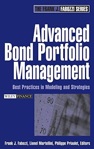 9780470138939: Advanced Bond Portfolio Management: WITH Introduces Quantitative: Best Practices in Modeling and Strategies