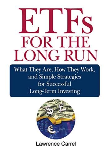 9780470138946: ETFs for the Long Run: What They Are, How They Work, and Simple Strategies for Successful Long-Term Investing