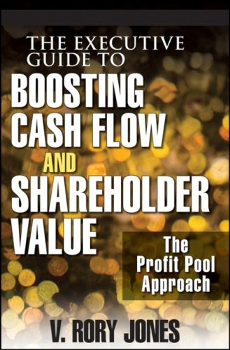 9780470138960: The Executive Guide to Boosting Cash Flow and Shareholder Value: The Profit Pool Approach