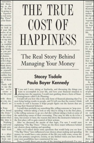 9780470139066: The True Cost of Happiness: The Real Story Behind Managing Your Money