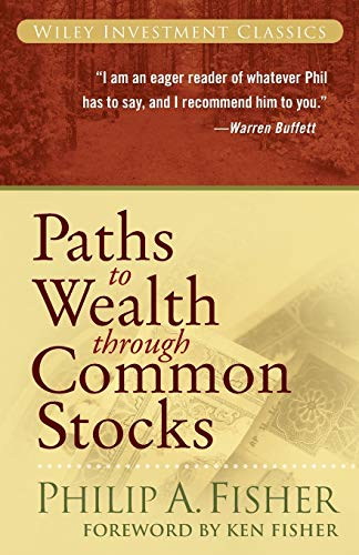 9780470139493: Paths to Wealth Through Common Stocks (Wiley Investment Classics)