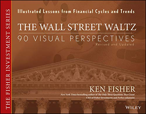 Wall Street Waltz: 90 Visual Perspectives, Revised and Updated