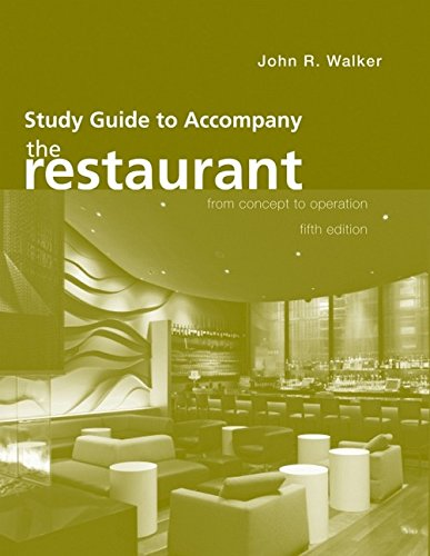 Study Guide to Accompany the Restaurant : John R. Walker;