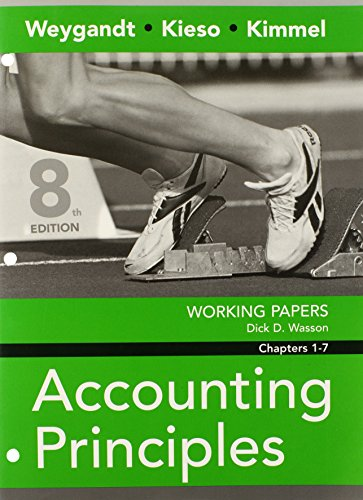 Working Papers Chapters 1-7 to accompany Accounting: Jerry J. Weygandt,