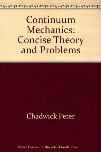 9780470143032: Continuum Mechanics: Concise Theory and Problems