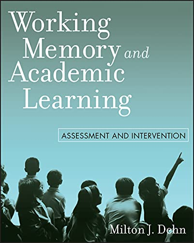9780470144190: Working Memory and Academic Learning: Assessment and Intervention
