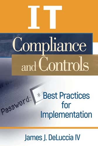 9780470145012: IT Compliance and Controls: Best Practices for Implementation