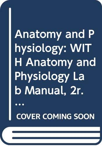 9780470145951: Anatomy and Physiology: WITH Anatomy and Physiology Lab Manual, 2r.e.: From Science to Life