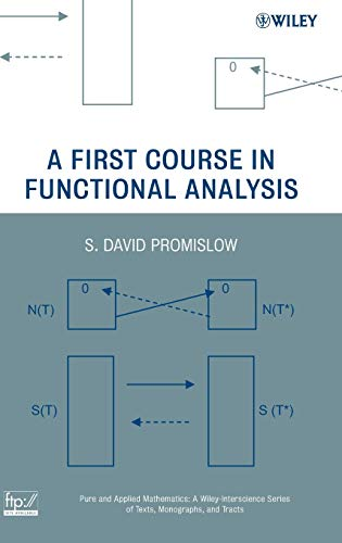9780470146194: A First Course in Functional Analysis