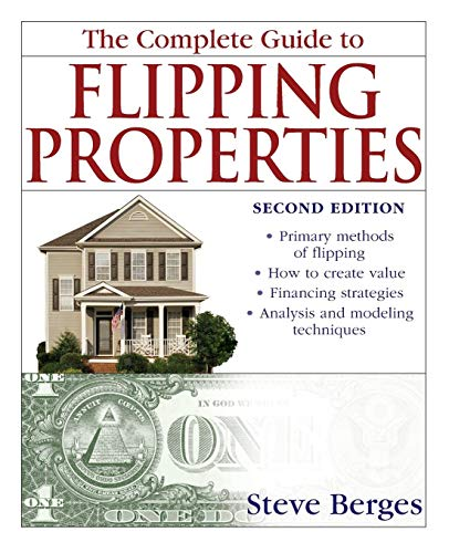 9780470146774: The Complete Guide to Flipping Properties