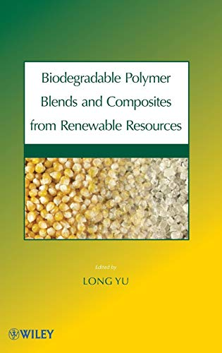 9780470146835: Biodegradable Polymer Blends and Composites from Renewable Resources