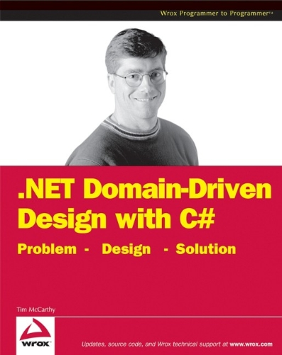 9780470147566: NET Domain-Driven Design with C#: Problem - Design - Solution (Programmer to Programmer)
