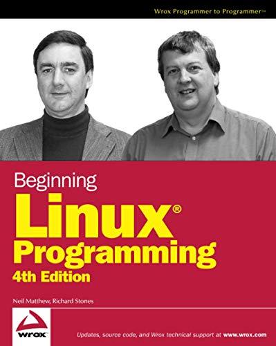 9780470147627: Beginning Linux Programming