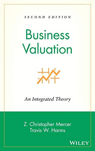 9780470148167: Business Valuation: An Integrated Theory