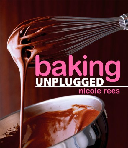 9780470149119: Baking Unplugged: The Untold Story Behind the Decimation of One of the World's Greatest Natural Resources