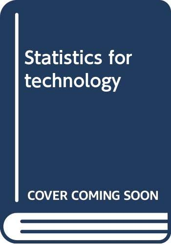9780470149324: Statistics for technology