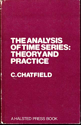 9780470149331: The analysis of time series: Theory and practice (Monographs on applied probability and statistics)